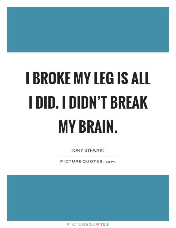 how to break my leg on purpose