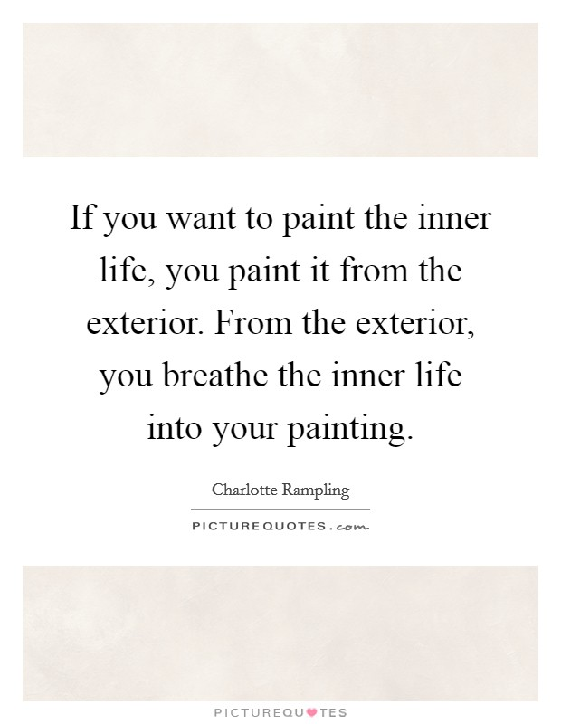 Charlotte rampling quotes sayings 41 quotations for Exterior beauty quotes
