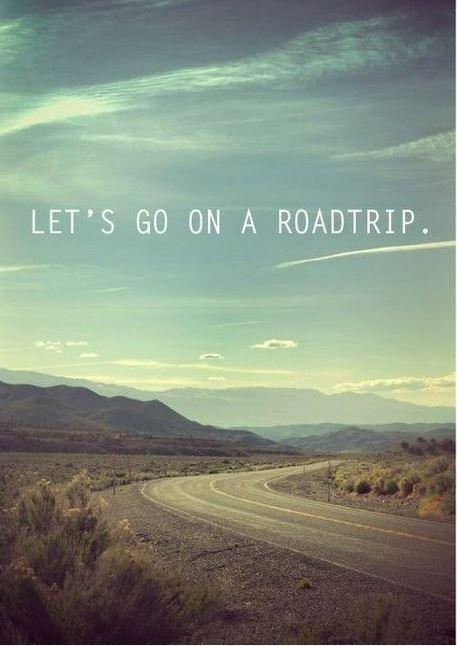 Lets go on a roadtrip Picture Quote #1