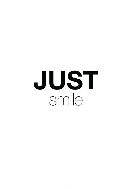 Just smile Picture Quote #1