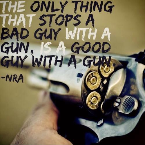 The only thing that stops a bad guy with a gun, is a good guy with a gun Picture Quote #1