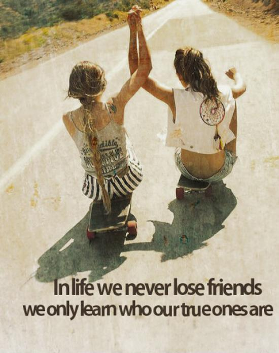 In life we never lose friends, we only learn who our true ones are Picture Quote #1