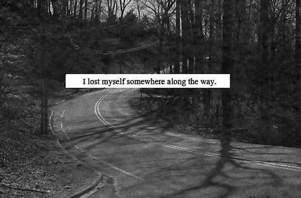 I lost myself somewhere along the way Picture Quote #1