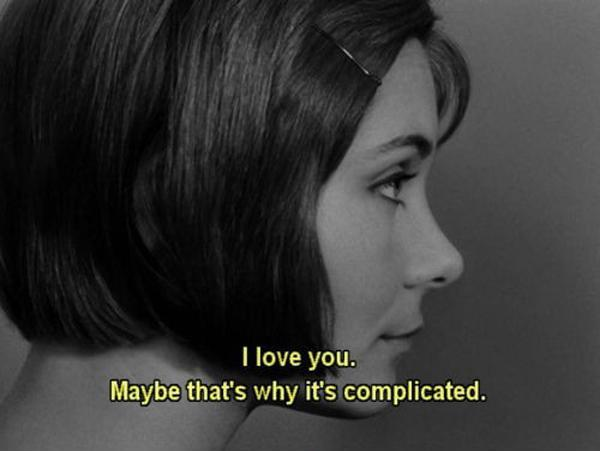 I love you. Maybe that's why it's complicated Picture Quote #1