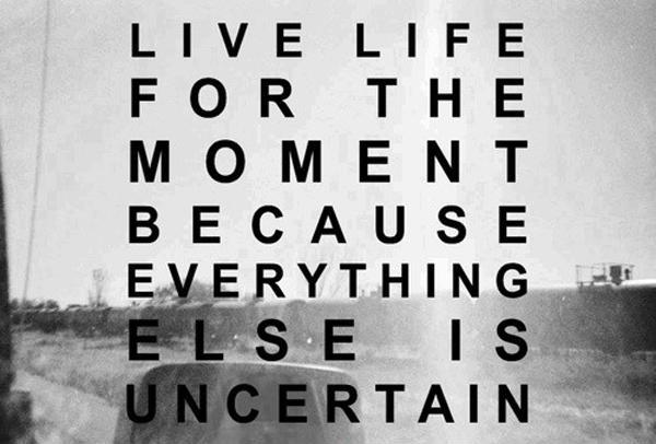 Live In The Moment Quotes Inspiration Live In The Moment Quotes & Sayings  Live In The Moment Picture