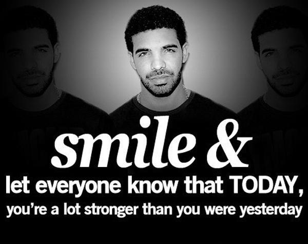 Smile and let everyone know that today, you're a lot stronger than you were yesterday Picture Quote #1