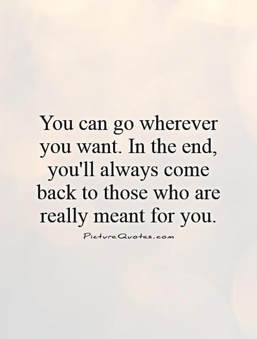 Waiting for you to come back quotes