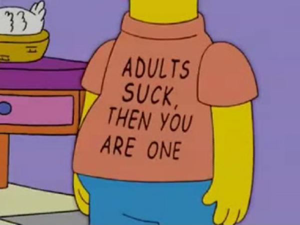 Adults suck, then you are one Picture Quote #1