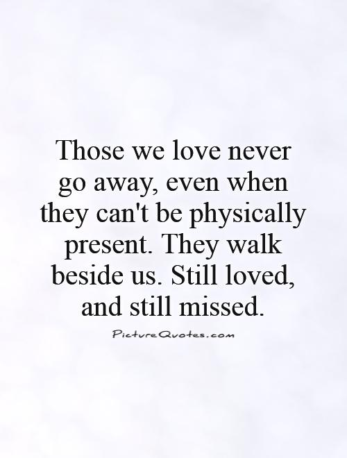 Lost Loved Ones Quotes Stunning Lost Loved Ones Quotes & Sayings  Lost Loved Ones Picture Quotes