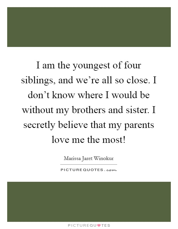 Brother And Sister Love Quotes & Sayings | Brother And Sister Love