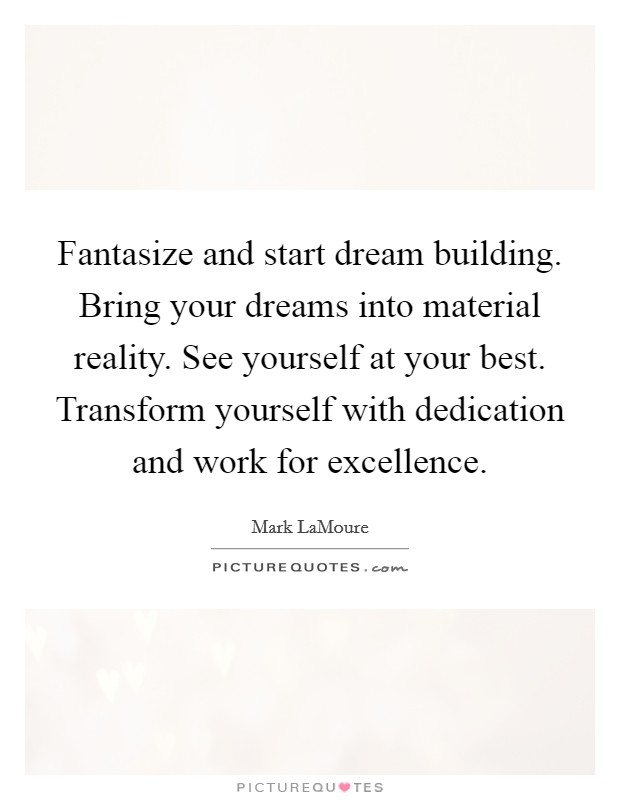 Work excellence quotes sayings work excellence picture for Building materials that start with i