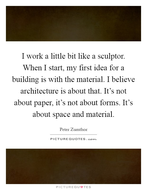 peter zumthor quotes sayings 32 quotations
