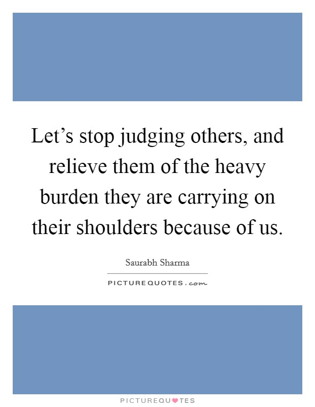 Judging Others Quotes & Sayings | Judging Others Picture ...