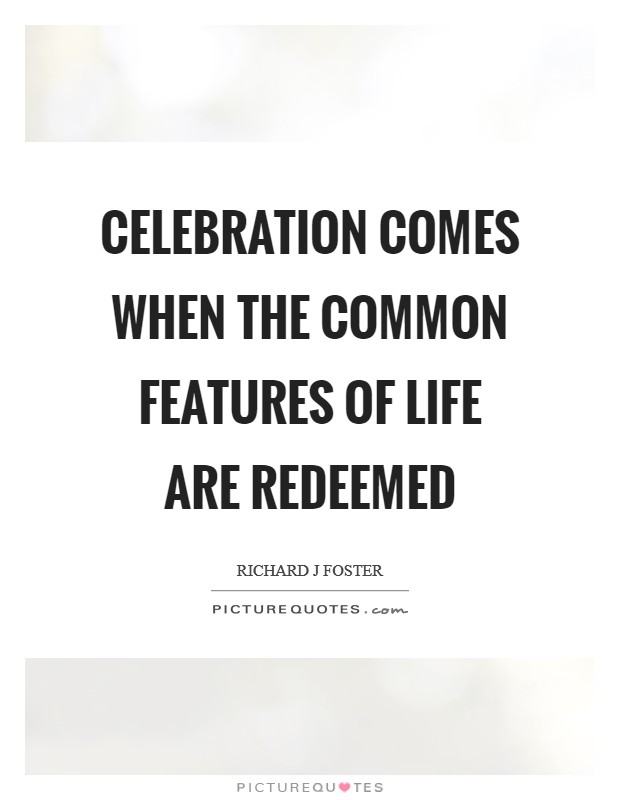 Celebration Of Life Quotes And Sayings New Celebration Of Life Quotes & Sayings  Celebration Of Life Picture