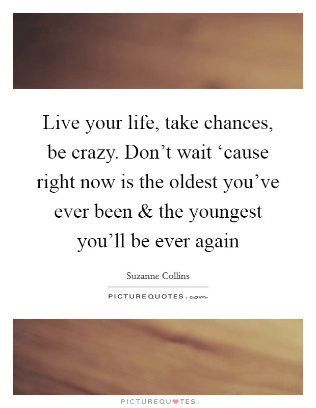 Life Is Crazy Quotes & Sayings