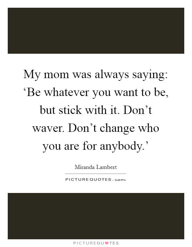 Don t waver