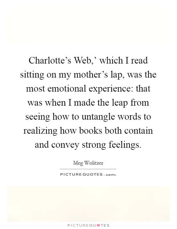 Charlotte\'s Web,\' which I read sitting on my mother\'s lap ...