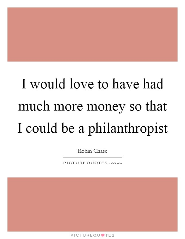 Chase Money Quotes & Sayings