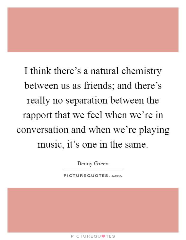 Chemistry between friends
