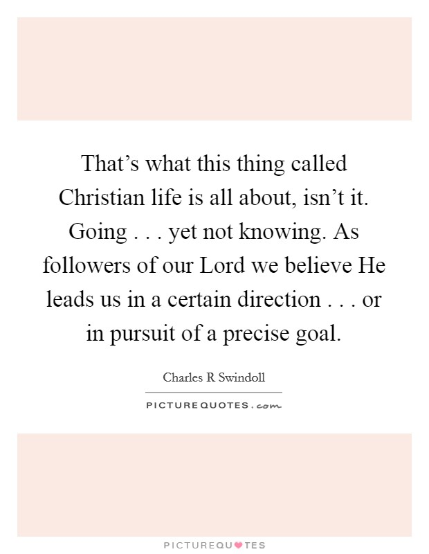 This Thing Called Life Quotes Custom Christian Life Quotes & Sayings  Christian Life Picture Quotes