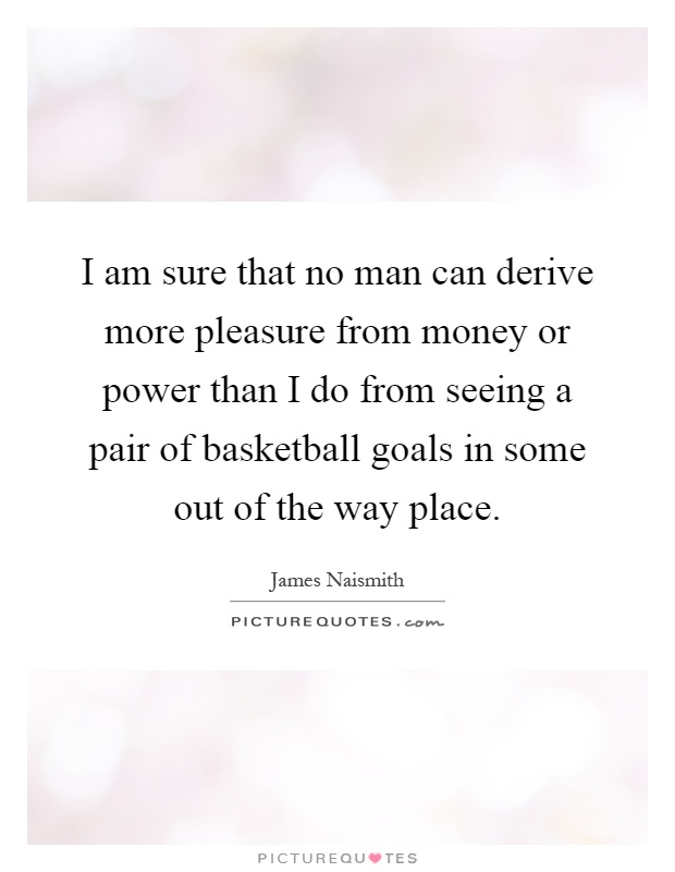 James Naismith Quotes & Sayings (8 Quotations)