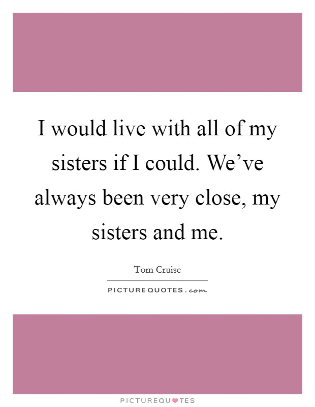 my sister no closer bond essay Discover the 5 signs of a good sister and learn how you can improve your role search log in my profile your profile  but on a unique family bond - may allow you to respond kindly.