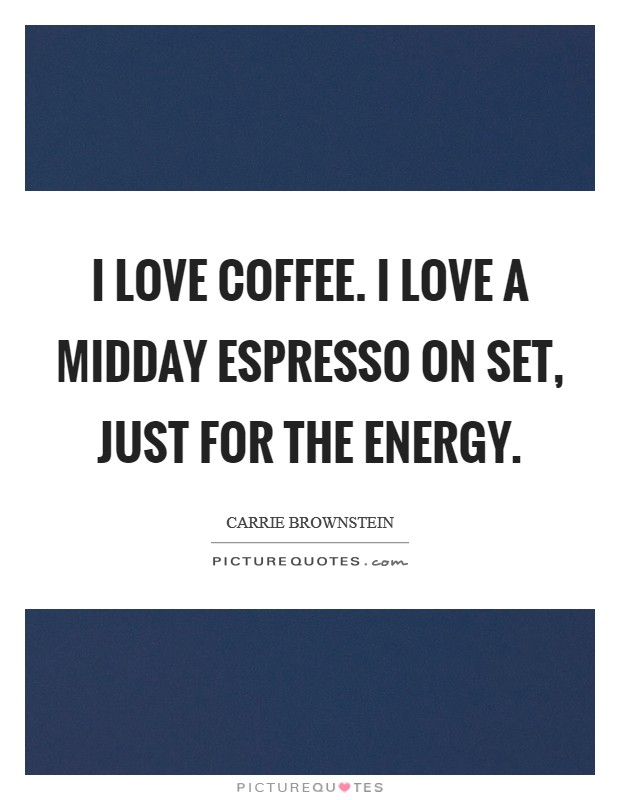 I Love Coffee Quotes Sayings I Love Coffee Picture Quotes