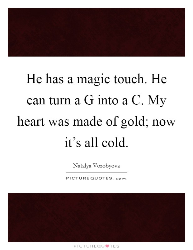 He Has My Heart Quotes: Natalya Vorobyova Quotes & Sayings (8 Quotations