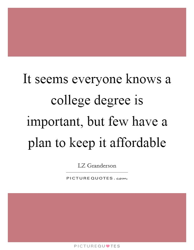 is a college education necessary to Practices of higher education given these varying perceptions, it is necessary to  state the definitional framework in which affirmative action is viewed sandler.
