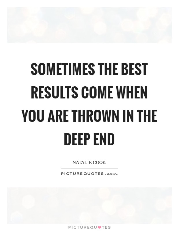 deep end quotes deep end sayings deep end picture quotes