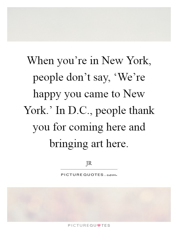 Here Is New York Quotes: Say Thank You Quotes & Sayings