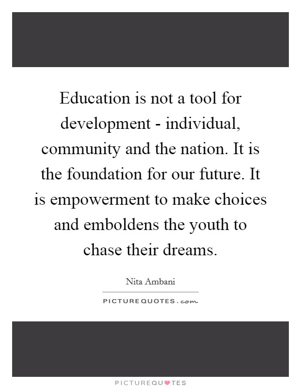 education is not a tool for development individual community
