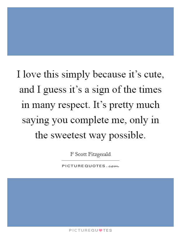 You Complete Me Quotes Sayings You Complete Me Picture Quotes