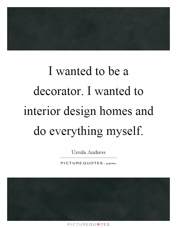 Interior Design Quotes Sayings Interior Design Picture