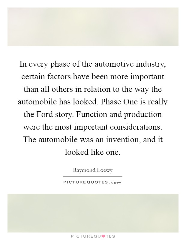 factors of production in automobile industry Depending on resources and external factors to the one focusing on the  in  automobile production and export, and the automobile industry.