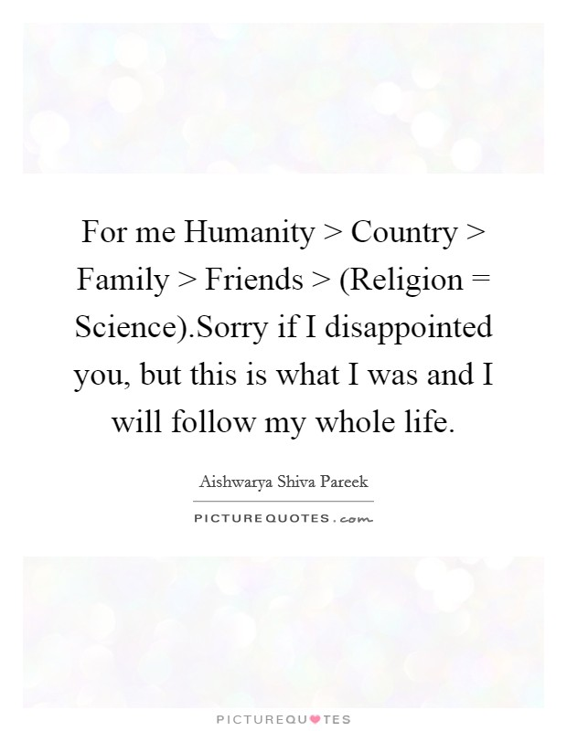 For Me Humanity > Country > Family > Friends > (Religion ...