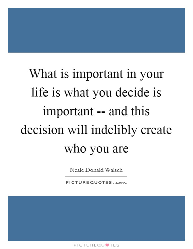 important decision of my life Immediately download the the most important decision of my life summary, chapter-by-chapter analysis, book notes, essays, quotes, character descriptions, lesson plans, and more - everything you need for studying or teaching the most important decision of my life.