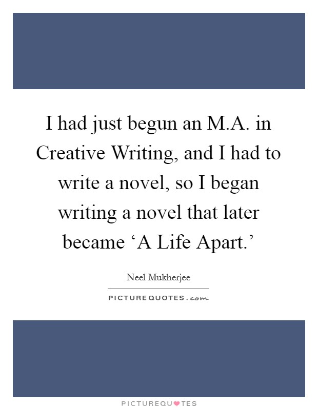 ma in creative writing uk Twenty years ago, just out of my ba, i joined the novel-writing ma at manchester university i've never believed creative writing courses can teach you to write if you have no talent, but i knew this course would give me dedicated time to write, feedback from tutors and fellow students, and that most useful of.