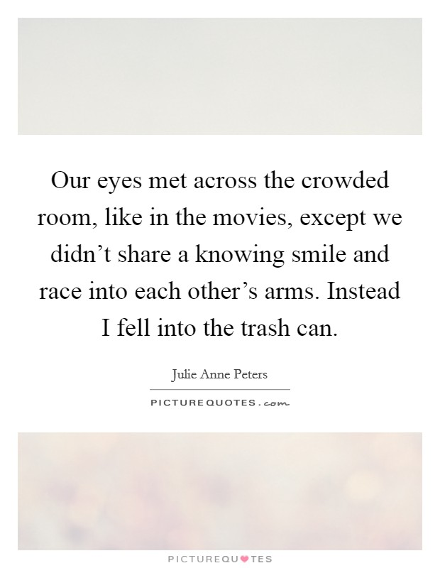 the crowded room quotes amp sayings the crowded room