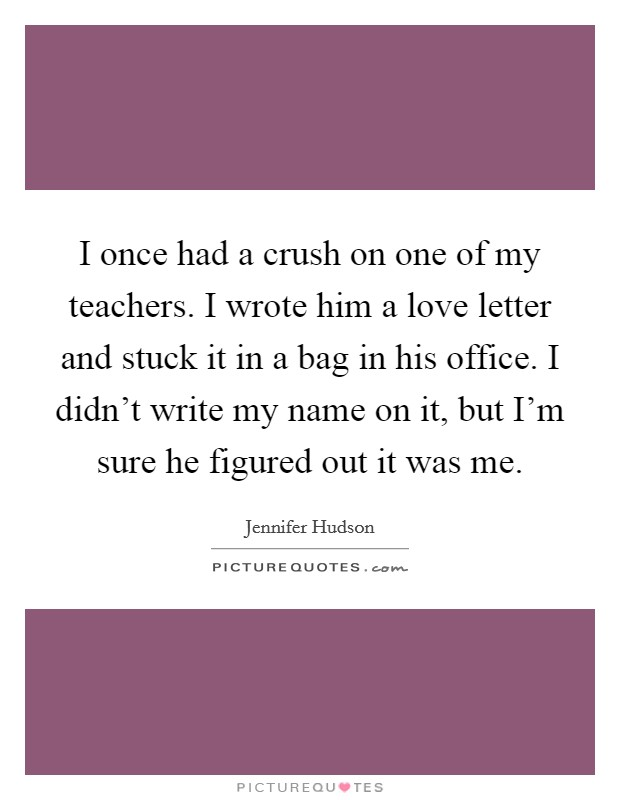 crush on teacher quotes sayings crush on teacher picture quotes