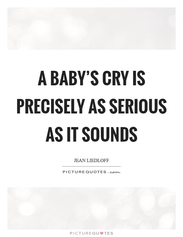 Cry Baby Quotes   Cry Baby Sayings   Cry Baby Picture Quotes