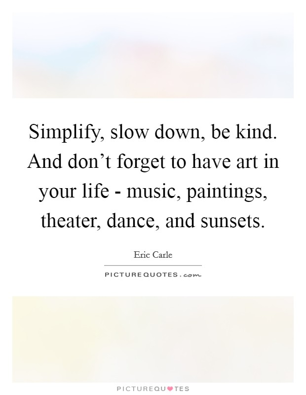Simplify Your Life Quotes