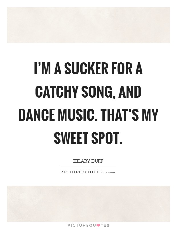 Catchy song quotes