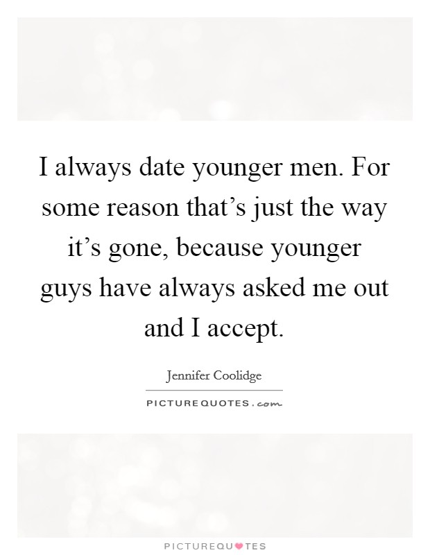 Dating Someone Younger Quotes