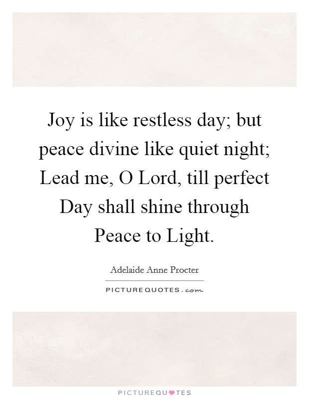 Peace And Quiet Quotes & Sayings