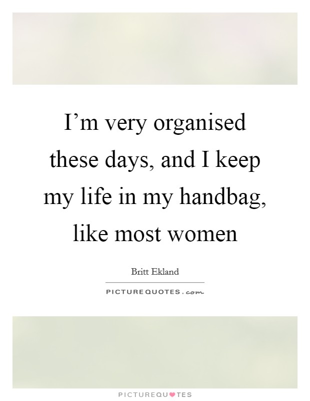 Handbag Quotes | Handbag Sayings