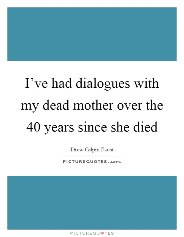 Dead Mother Quotes Sayings Dead Mother Picture Quotes