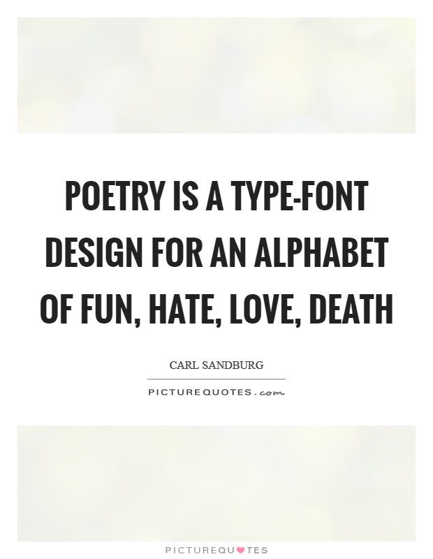 Love Death Quotes Pleasing Poetry Is A Typefont Design For An Alphabet Of Fun Hate Love