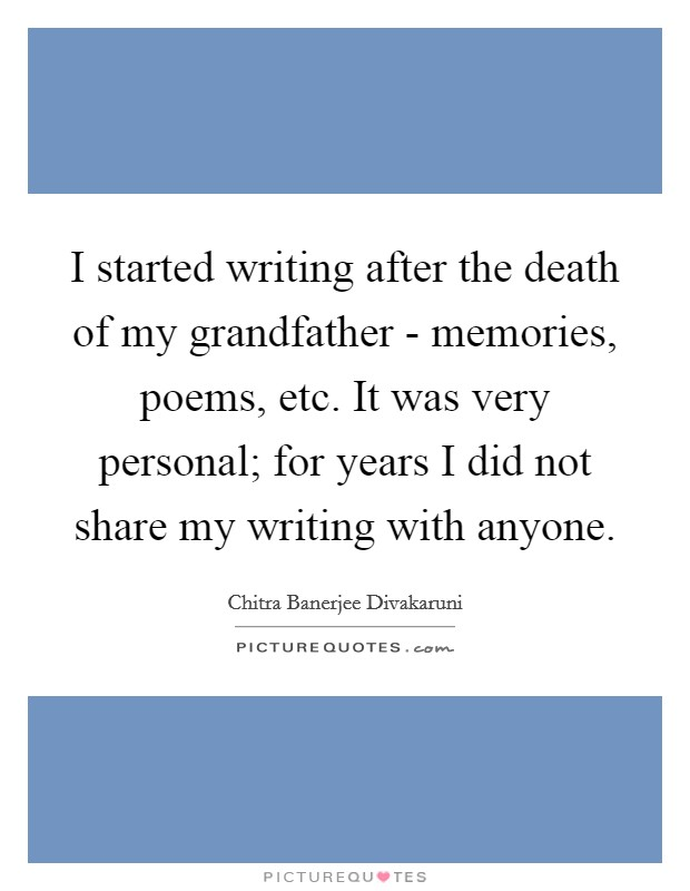 death of my grandfather essay I love my grandpa with all my heart and will miss him so i know we are all feeling a little bit sad that we've lost our grandpa, our friend, and our dad together we.