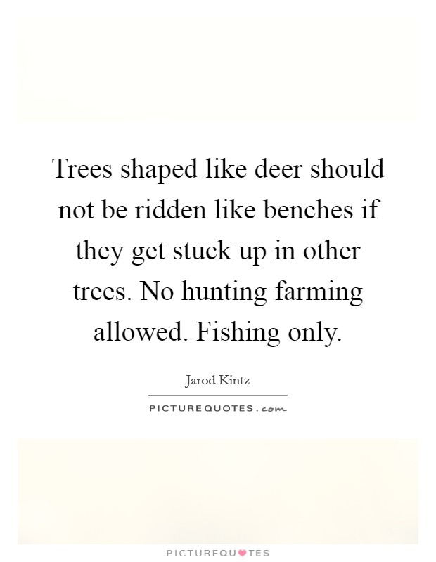 Deer Hunting Quotes & Sayings | Deer Hunting Picture Quotes
